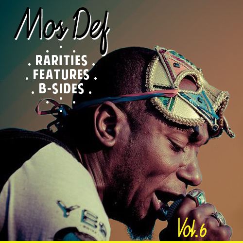 Mos Def – Rarities, Feature, B-Sides (6 Mixtapes)
