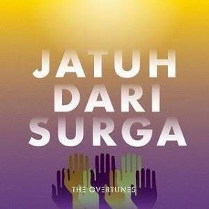 The Overtunes - Jatuh Dari Surga