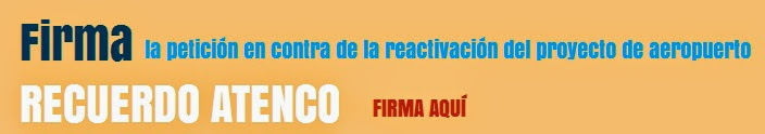 Firma en contra de la reactivación del proyecto de despojo en Atenco