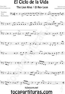 Partitura de El Ciclo de la Vida de Trombón, Tuba y Bombardino en Clave de Fa. Partitura de Trombón, Tuba y Bombardino de El Rey León. Circle of life Trombone, tube and euphonium music scores, Trombone, tube and euphonium sheet music for The Lion King