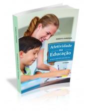 Afetividade na Educação: Psicopedagogia