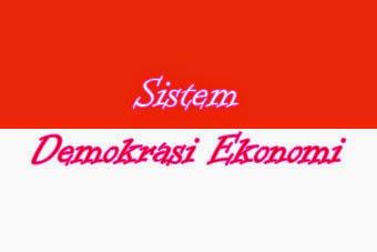 Sistem Demokrasi Ekonomi