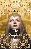 The Prophetic Queen: The Tumultuous Life of Matilde of Ringelheim