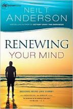 Renewing Your Mind by Neil T. Anderson