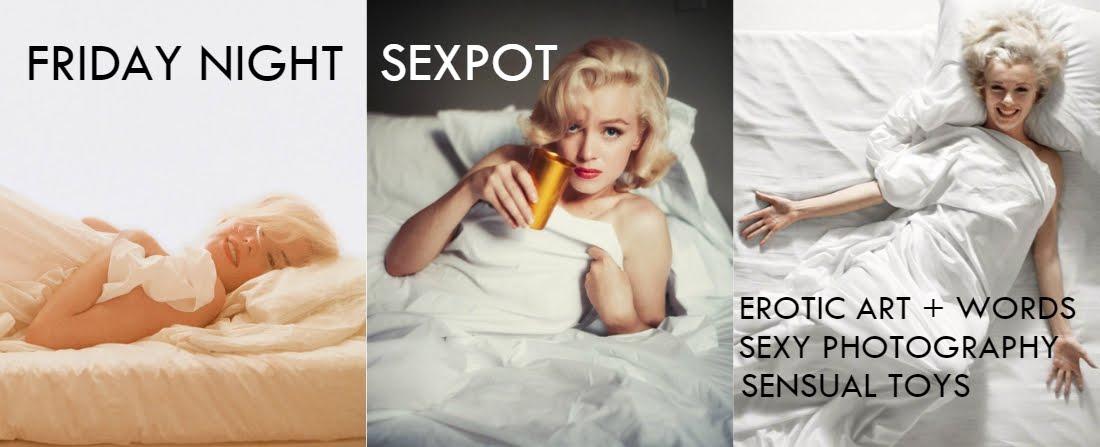 Friday Night Sexpot