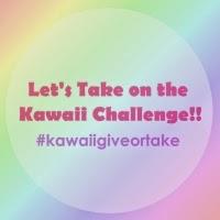Kawaii Challenge!!!