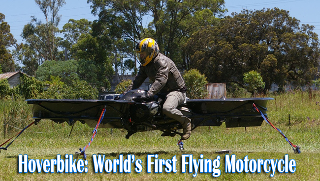 Meet the Hoverbike as the World's First Flying Motorcycle in History