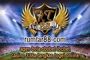 RUMTAR88.COM AGEN BOLA SBOBET IBCBET CASINO 338A TANGKAS TOGEL ONLINE INDONESIA TERPERCAYA