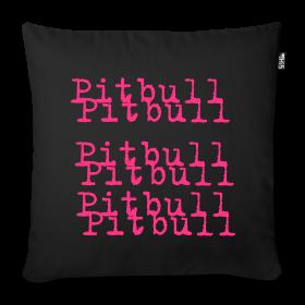 Pitbull Kissen