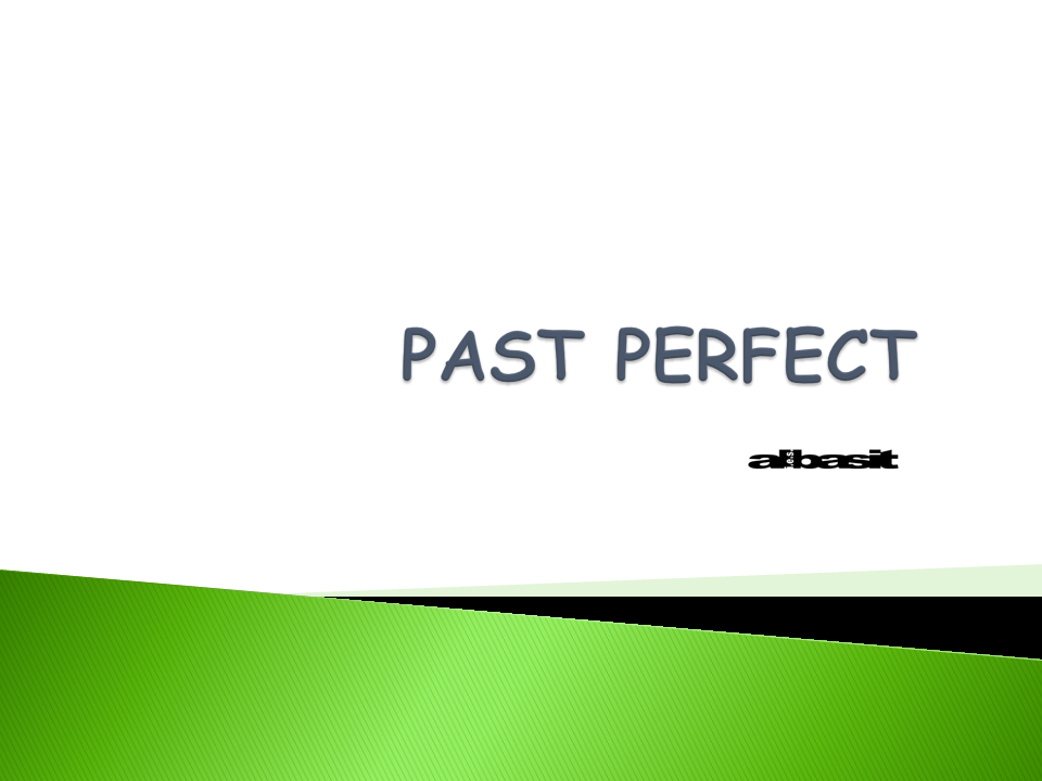 PAST PERFECT EXERCISE (GRAMMAR) | andtenmaenglish