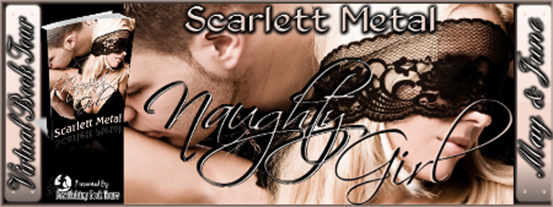 Naughty Girl by Scarlett Metal Blog Tour