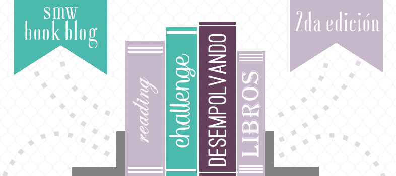 http://www.smwbookblog.com/blog/2015/01/desafio-de-lectura-2015-desempolvando-libros.html