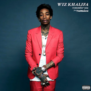 Wiz Khalifa - Remember You ft The Weeknd