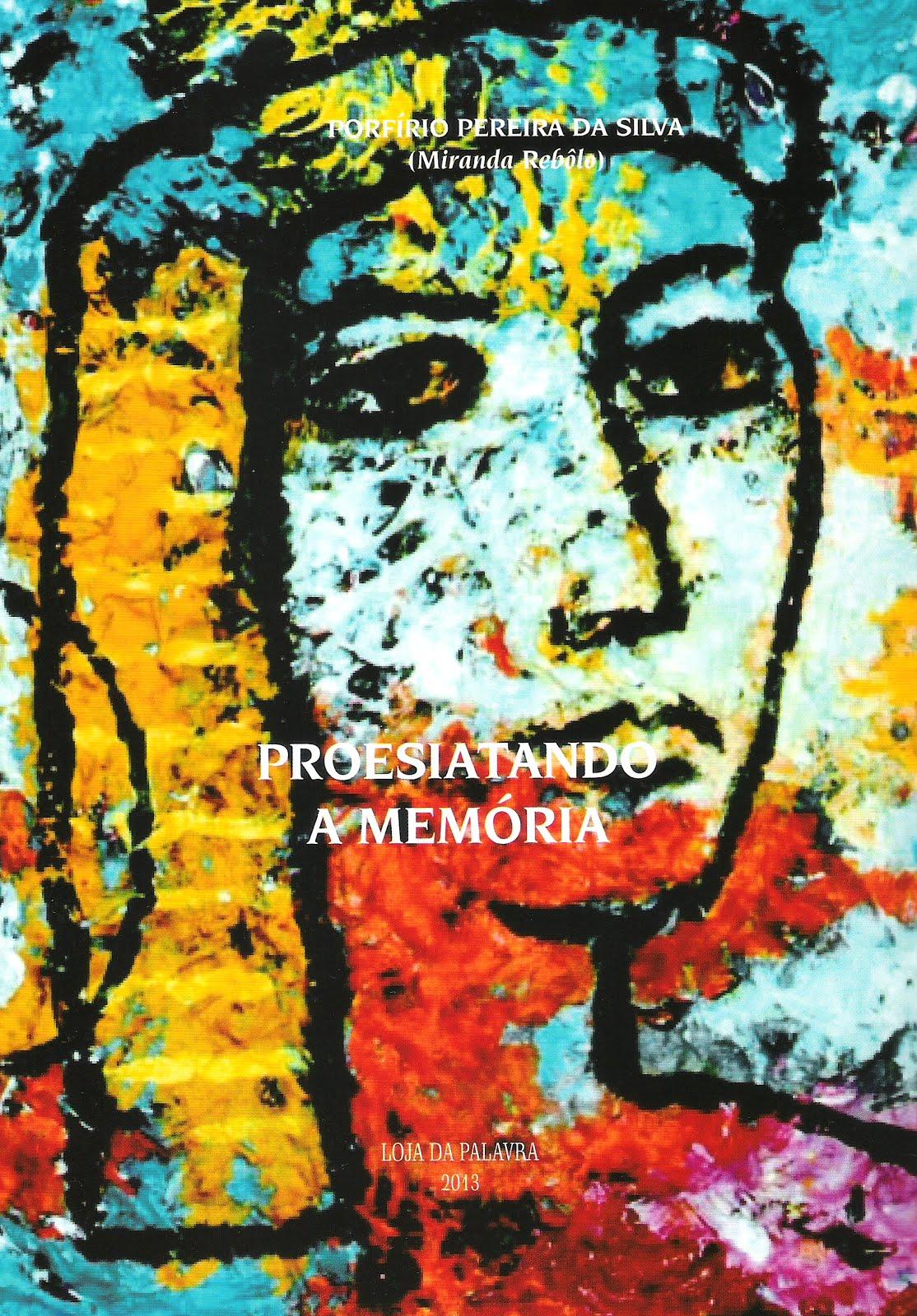 PROESIATANDO A MEMÓRIA (2013)