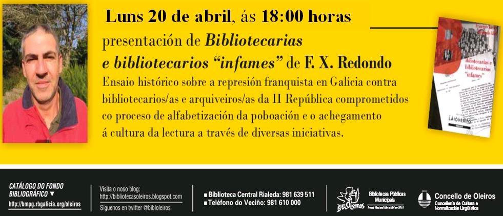 https://busc.wordpress.com/2014/09/08/falando-con-fran-redondo-sobre-bibliotecarias-e-bibliotecarios-infames/