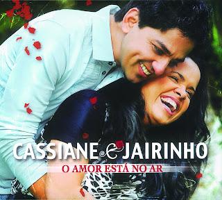 Cassiane E Jairinho   O Amor Está No Ar