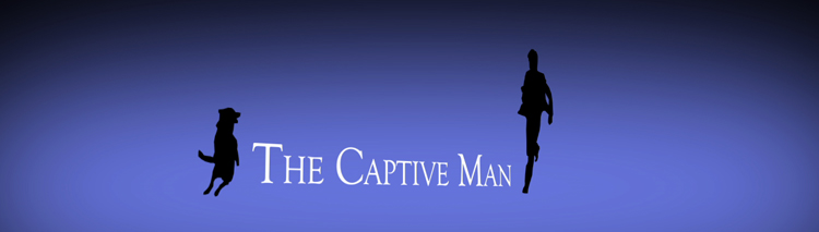 THE CAPTIVE MAN