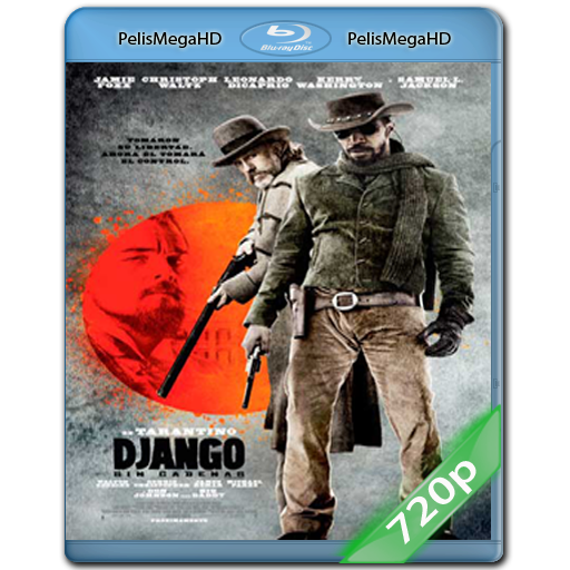 Django Sin Cadenas (2012) 720p HD MKV Español Latino