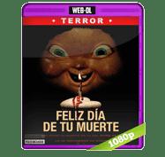 Feliz Dia de tu Muerte (2017) Web-DL 1080p Audio Dual Latino/Ingles 5.1