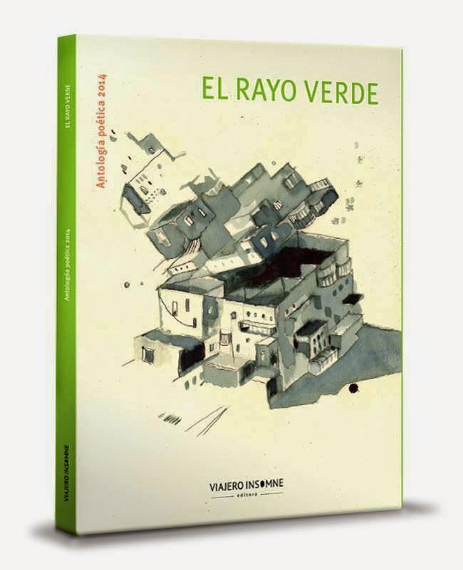 El Rayo Verde. Antología Poética 2014