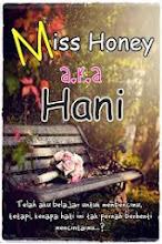 5th novel- Miss Honey a.k.a Hani
