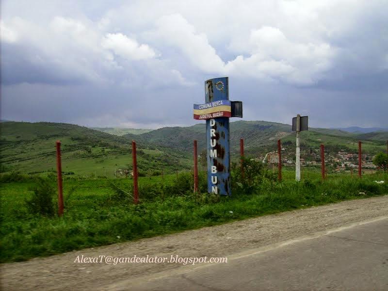 La intrarea in Comuna Berca/ At entrance of Berca.
