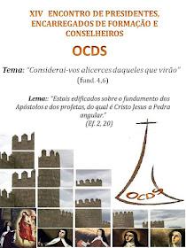 XIV ENCONTRO DE PRESIDENTES, ENCARREGADOS DE FORMAÇÃO E CONSELHEIROS DA OCDS