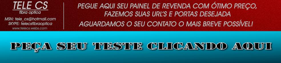 SOLICITE SEU TESTE DA TELE CS FIBRA OPTICA VENDA DE CARD SHARING CLICANDO NO LINK ABAIXO