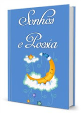 """Meu 1º e-book                                  """"Sonhos e Poesia"""""""