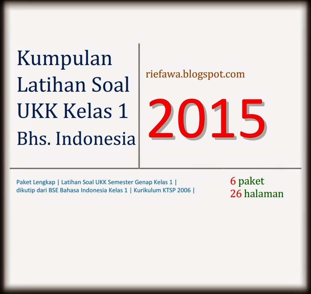 Soal Bahasa Indonesia Kelas 1 Sd Soal Kurikulum 2013 New Style For 2016 2017