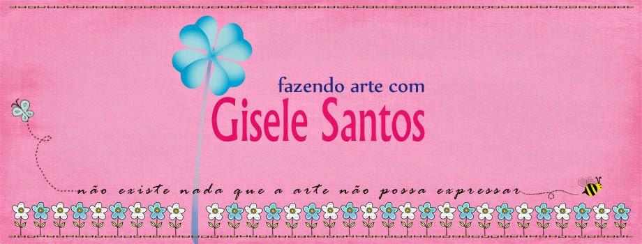 Fazendo arte com Gisele Santos
