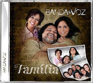 Banda e Voz - Família (2011)