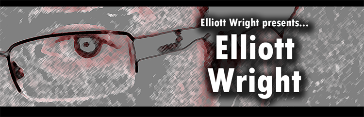 Elliott Wright presents... Elliott Wright
