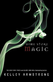 Dime Store Magic by Kelley Armstrong (Otherworld #3)