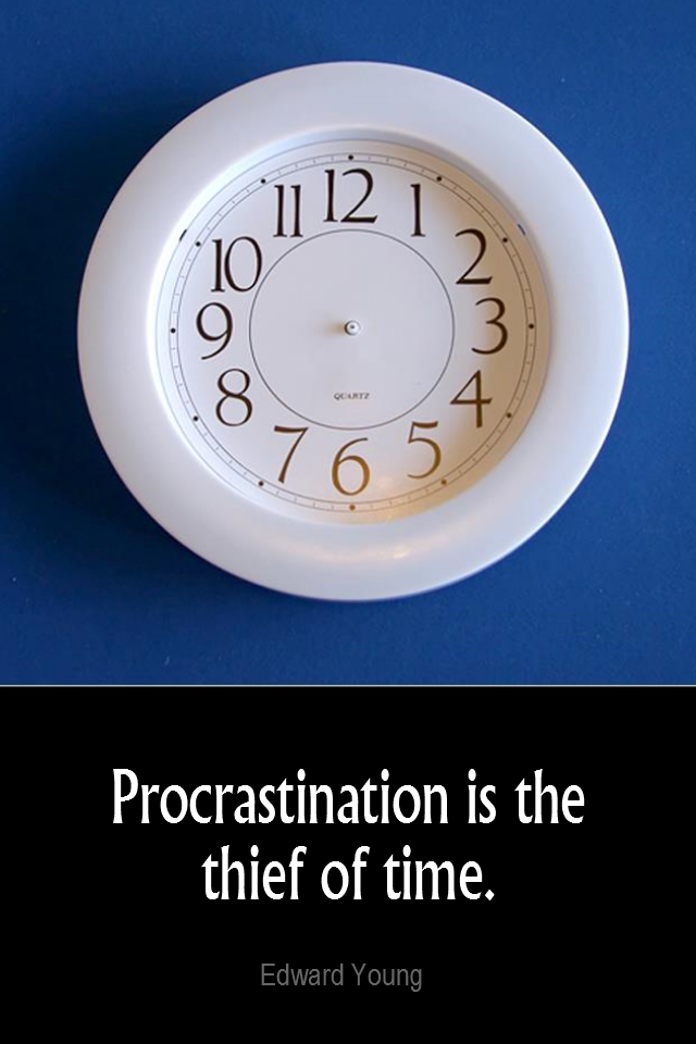 visual quote - image quotation for PROCRASTINATION - Procrastination is the thief of time. - Edward Young