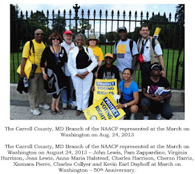 The Carroll County, MD Branch of the NAACP represented at the March on Washington on Aug. 24, 2013