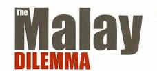 MALAY DILEMA