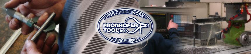 Fronhofer Tool Company