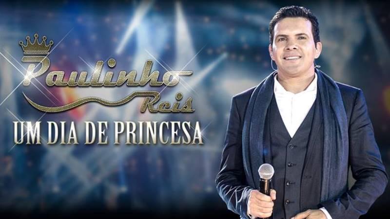 Paulinho Reis - Um Dia De Princesa