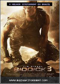 Capa Baixar Filme Riddick 3 Legendado   Torrent Baixaki Download