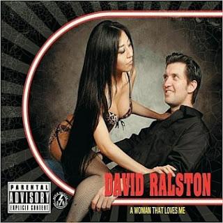 David Ralston - A Woman That Loves Me 2010