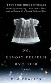 The Memory Keepers Daughter by Kim Edwards