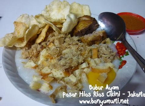 Kuliner Jakarta - Bubur Ayam Pasar Hias Rias Cikini