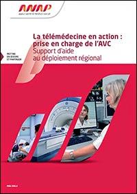 http://www.anap.fr/detail-dune-publication-ou-dun-outil/recherche/la-telemedecine-en-action-prise-en-charge-de-lavc-support-daide-au-deploiement-regiona/