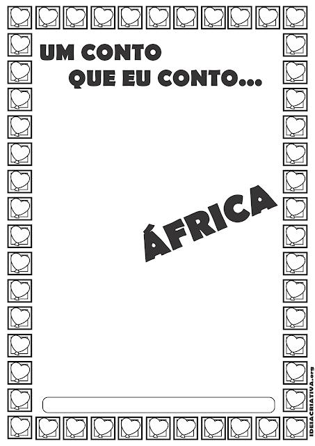 Histórias Africanas Projeto Um Conto que eu Conto