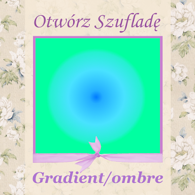 http://szuflada-szuflada.blogspot.com/2015/08/otworz-szuflade-w-sierpniu.html