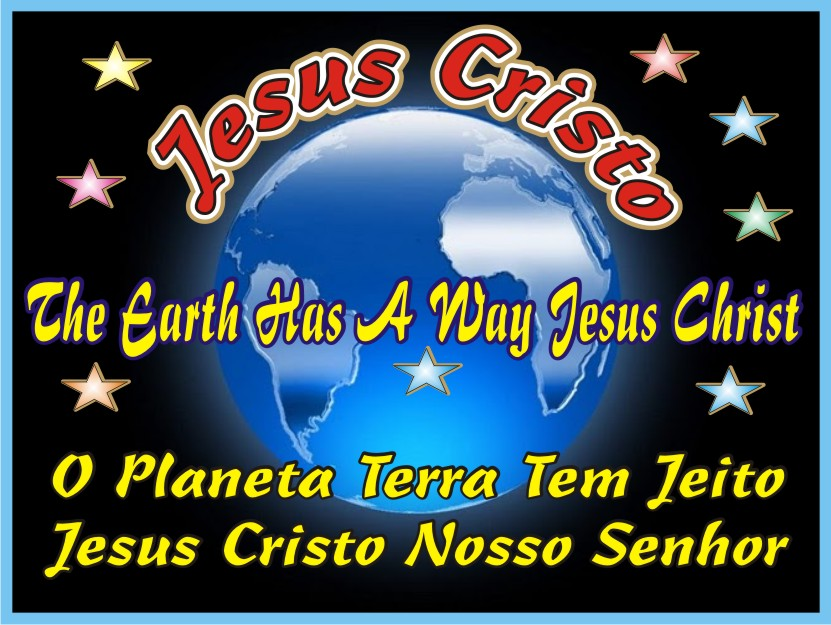 O Planeta Azul A Terra Tem Jeito Jesus