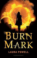 bookcover of BURN MARK  by Laura Powell