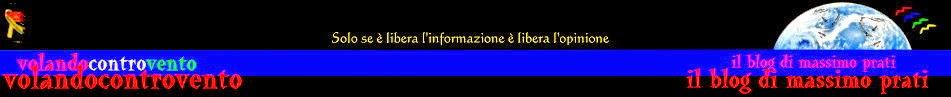 Volandocontrovento - il blog di Massimo Prati -