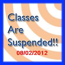 Classes Suspended August 2, 2012.